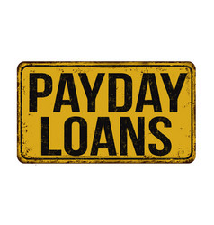 payday loans vintage rusty metal sign vector image