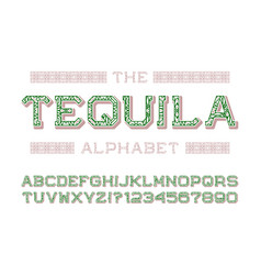 tequila alphabet with numbers in mexican retro vector image
