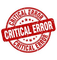 Critical error red grunge stamp vector