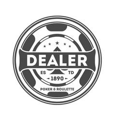 dealer chip vintage isolated label vector image