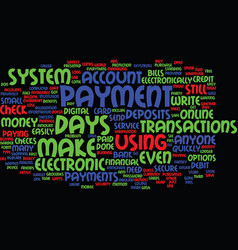 Electronic payment system quickly and easily to vector