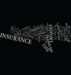 Life insurance premiums text background word vector