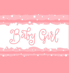 Modern calligraphy lettering of baby girl in pink vector