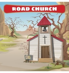 Old roadside church in the wild west vector