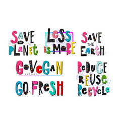 Save planet go vegan recycle print quote lettering vector
