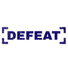 Grunge textured defeat stamp seal inside corners vector