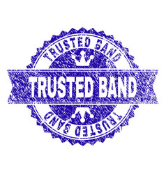Grunge textured trusted band stamp seal with vector