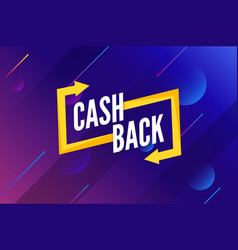 cash back offer banner design promotion refund vector image