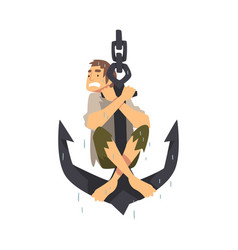 Scared wet man sitting on ship anchor vector