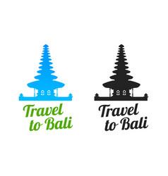 Travel to bali logo with bratan temple vector