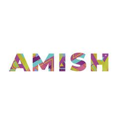 Amish concept retro colorful word art vector