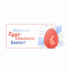 have an eggs-citement easter banner vector image