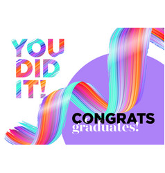 you did it congratulations graduates class of vector image
