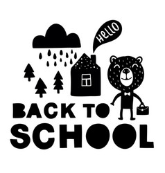 Back to school traditional poster with bear cute vector