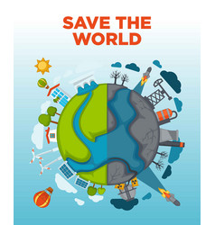 Save world agitation poster with earth devided in vector