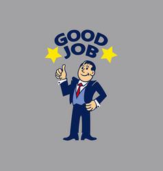 simple businessman do good job vector image