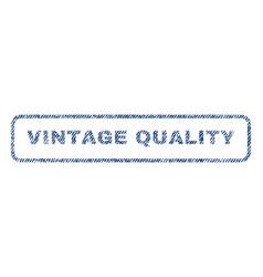 Vintage quality textile stamp vector