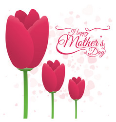 happy mothers day tulip flower decoration card vector image