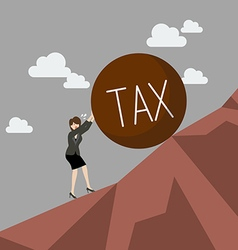 Business woman pushing heavy tax uphill vector image