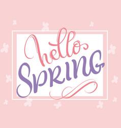 Hello spring words on white background frame vector
