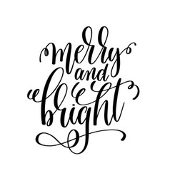 merry and bright hand lettering inscription to vector image