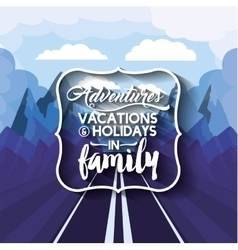 vacations in family design vector image vector image