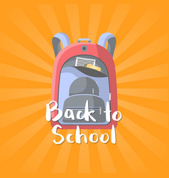 back to school poster with red backpack vector image
