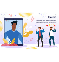 Haters attack on blogger poster template vector