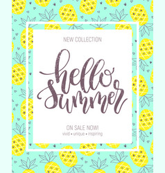 hello summer hand lettering poster on pineapple vector image