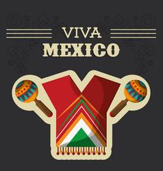 Viva mexico traditional clothes maracas vector