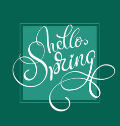 hello spring words on green background frame vector image vector image