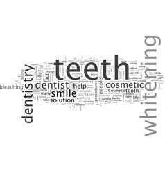 change your life with cosmetic dentistry vector image