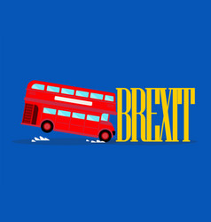 london city bus crashing with brexit word vector image