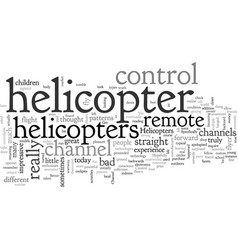 Channel remote control helicopters does it get vector