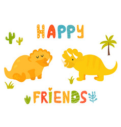 Cute triceratops dinos and hand drawn text vector