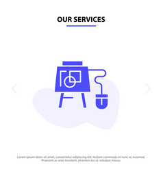 Our services mouse online board education solid vector