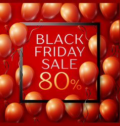 red balloons with black friday sale eighty vector image