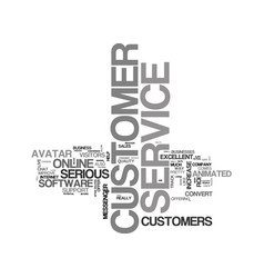 are you serious about customer service text word vector image