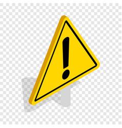 danger warning sign isometric icon vector image