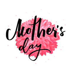 mothers day hand lettering handmade calligraphic vector image