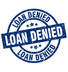 Loan denied blue round grunge stamp vector