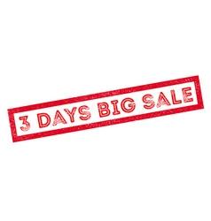 3 days big sale rubber stamp vector
