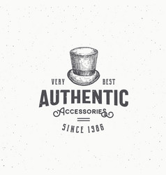 Authentic cylinder hat abstract sign vector
