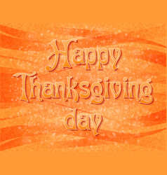 text happy thanksgiving day vector image