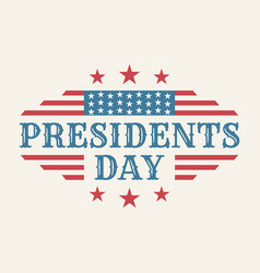 vintage text presidents day with american color vector image