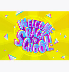 Welcome back to school cartoon inscription vector