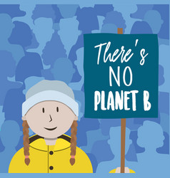 There is no planet b card young kid in protest vector