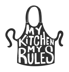 My kitchen my rules lettering phrase on vector
