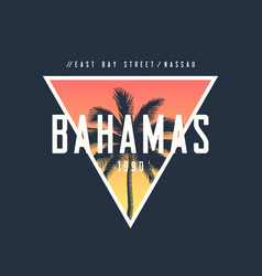 Bahamas nassau t-shirt and apparel design with vector