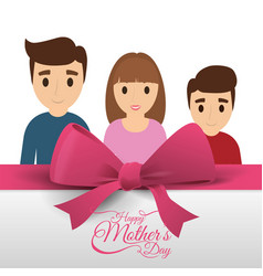Happy mothers day card family pink bow vector